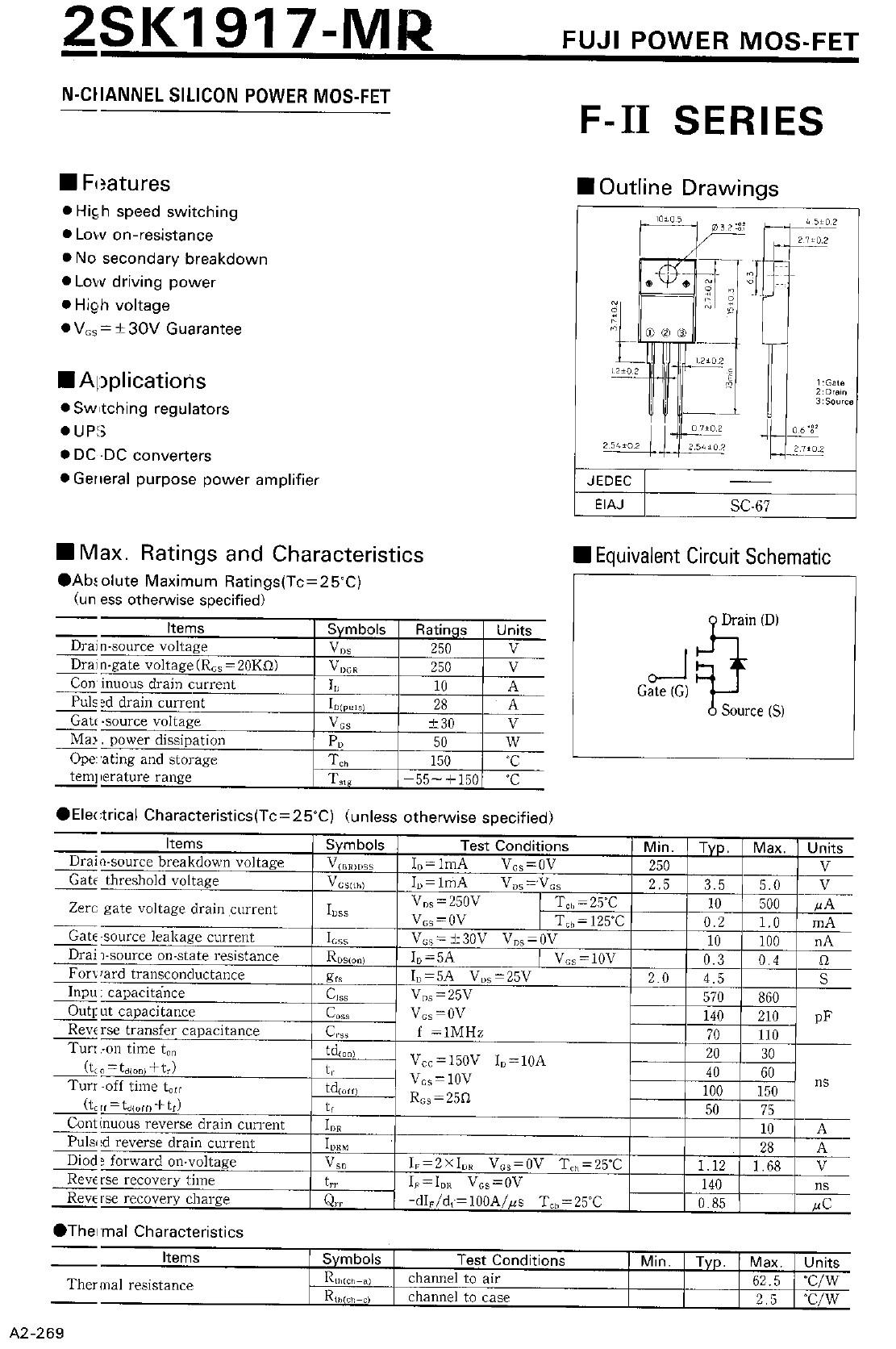 Tranzisztor N-MOSFET 250V 10A 50W <0.4R (5A) 2SK1917 2SK1917 -