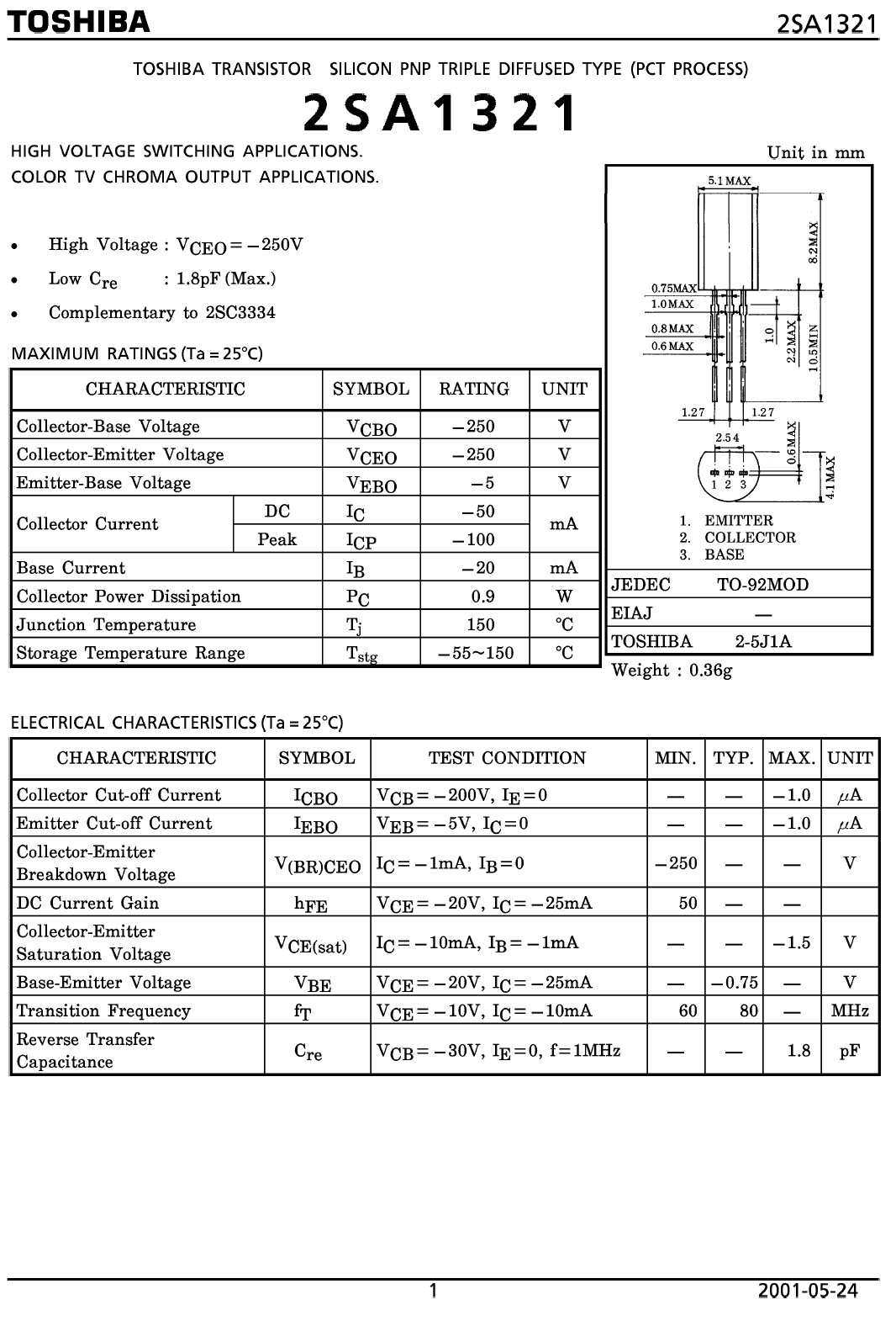 Tranzisztor PNP 250V 0.05A 0.9W 80MHz VID 2SA1321 2SA1321 -