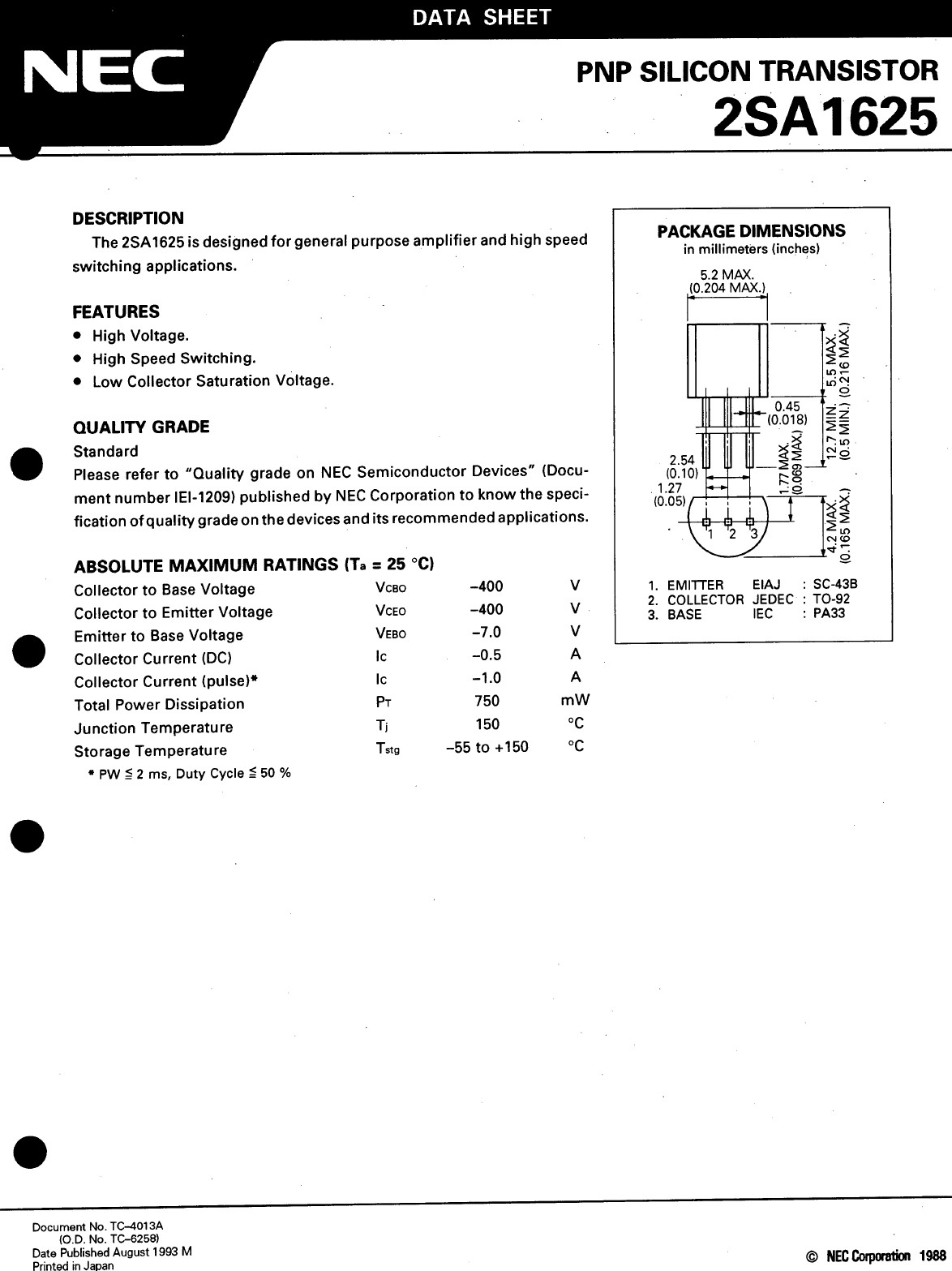 Tranzisztor PNP 400V 0.5A 0.75W <1/6uS 2SA1625 2SA1625 -
