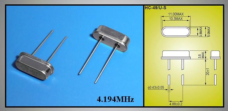 QUARTZ 4.194.304 MHz HC49/U4 4.194 HC49/S -