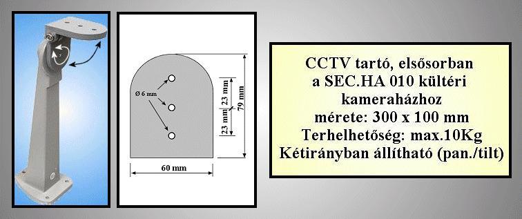 BIZTONSÁGI Kamera és ház tartó //SEC. HH 010