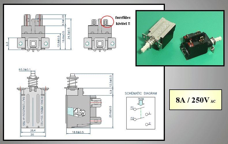 Hálózati főkapcsoló: 8A 250VAC TV-5 (2 áramkörös)