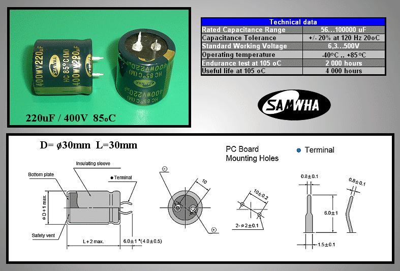 ELKO 220uF 400V 85°C 30x30 Snap-in 220/400P 30X30