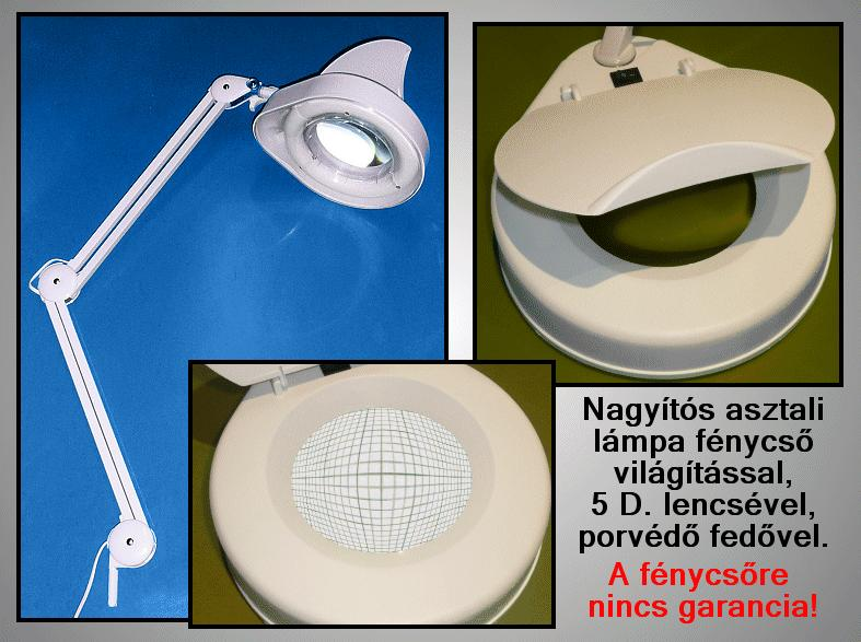 240V 50Hz 5D nagyítós asztali lámpa LAMP 00000-5D/1