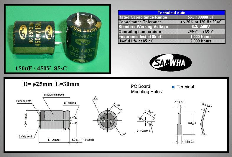 ELKO 150uF 450V 85°C 25x30 Snap-in 150/450P 25X30 -