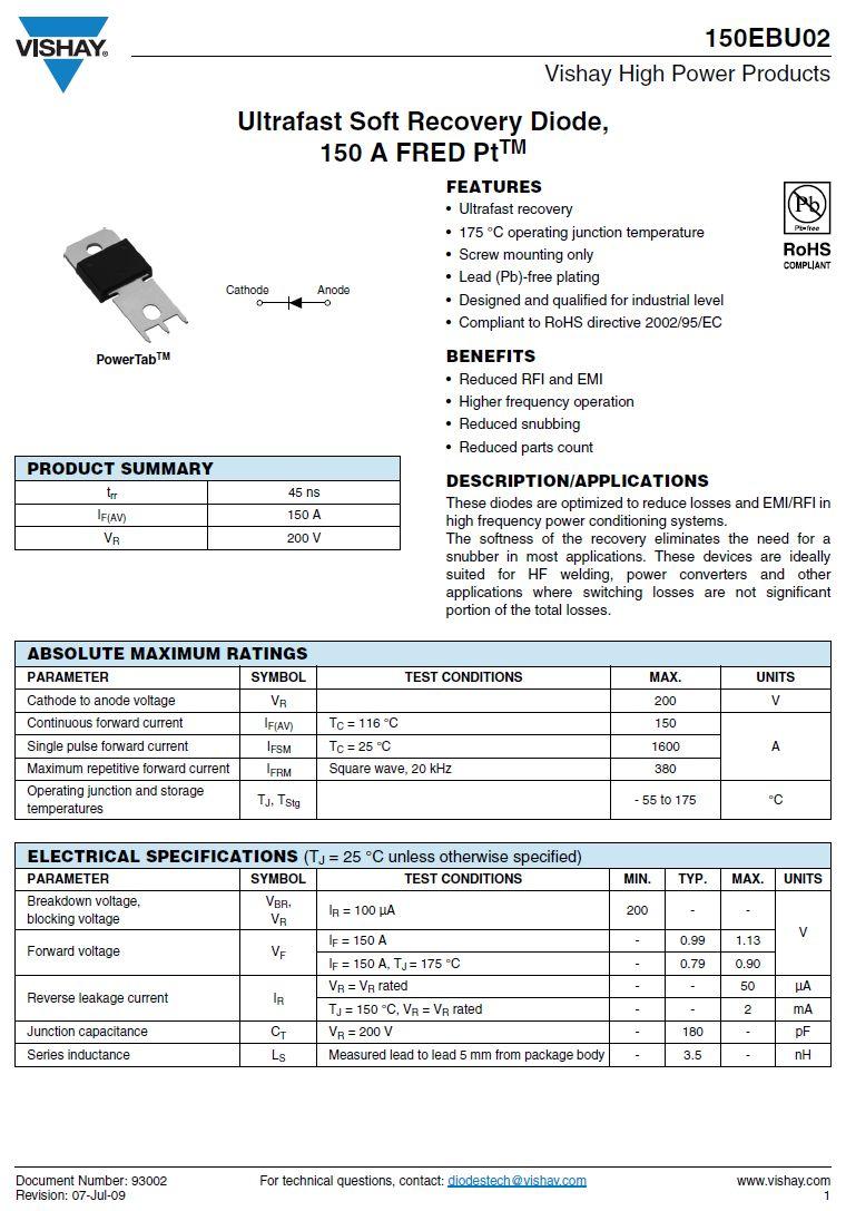 SI-D 200V 150A/1600Ap 45ns Vf: 0.99V 150EBU02 -
