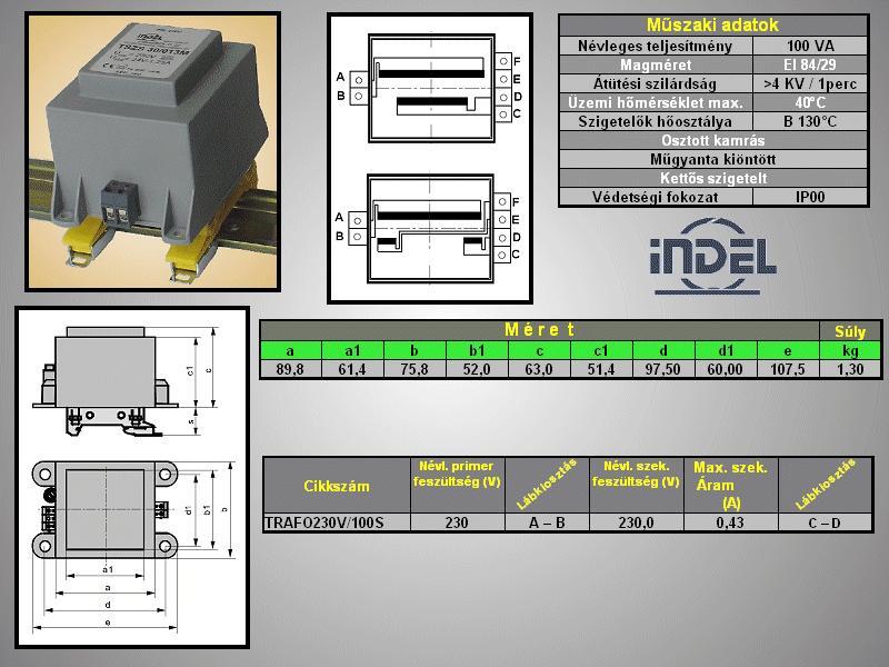 TRAFO 230VAC / 230VAC 0.43A 100VA TRAFO230V/100S